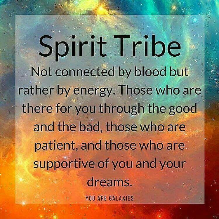 Love my tribe Spirituality, Soul family
