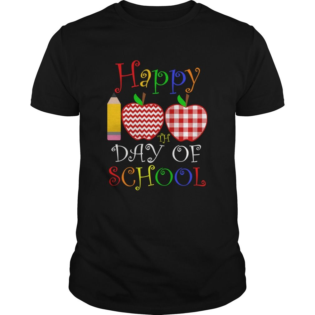 Happy 100th Day Of School For Teacher shirt #100thdayofschool