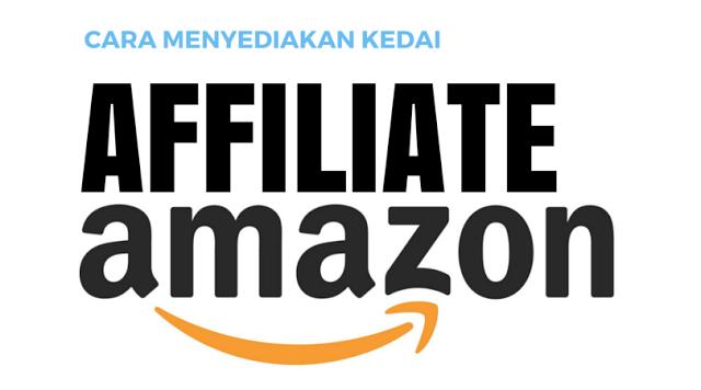 Cara Menyediakan Amazon Affiliate Webstore Blog Dalam Masa Kurang Dari 10 Minit