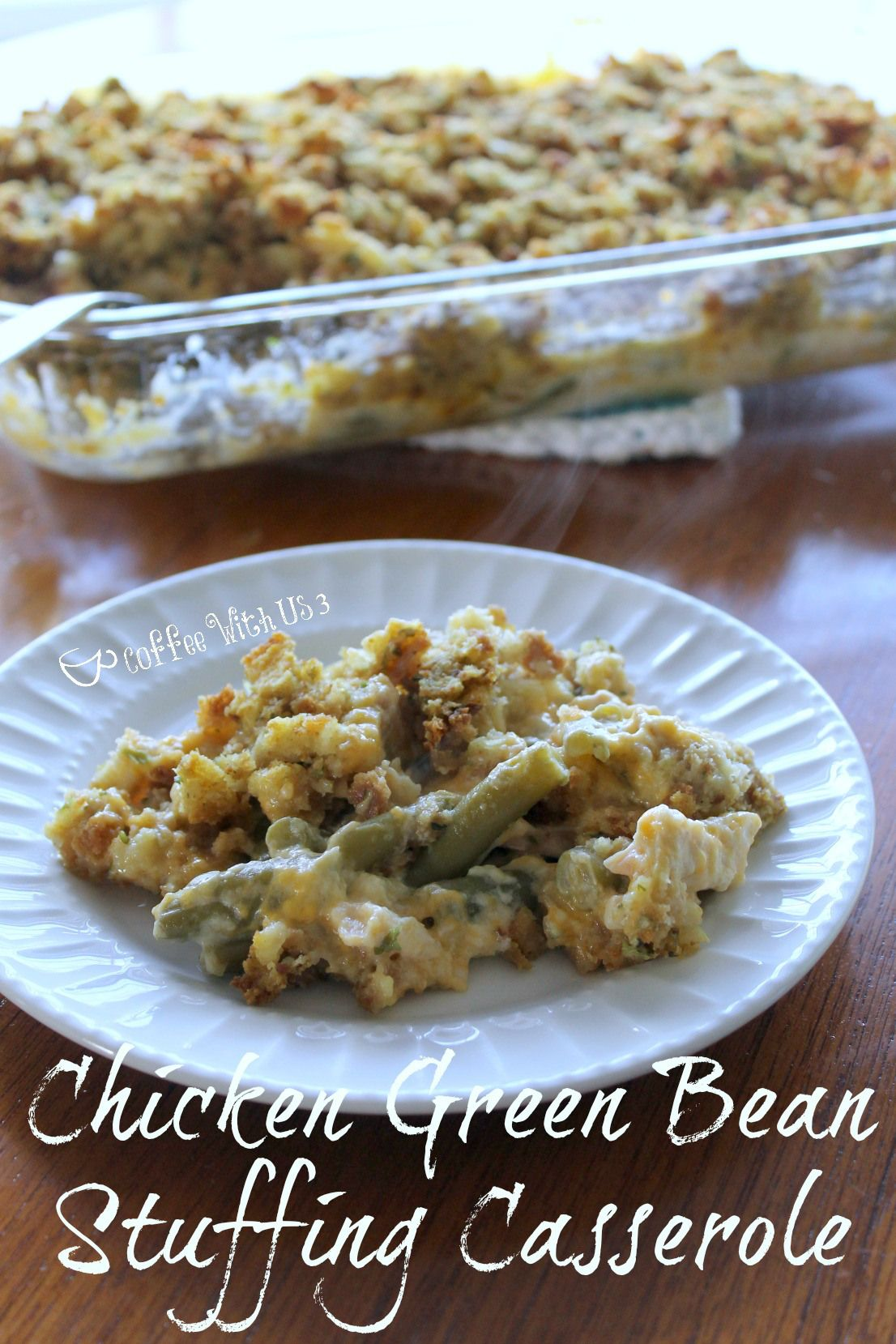 Chicken Green Bean Stuffing Casserole Is A Creamy Cheesy Comfort Food The Whole Family Will