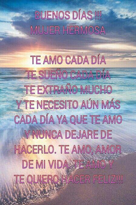 Buenos Dias Amor Eres El Amor De Mi Vida Love Of My Life