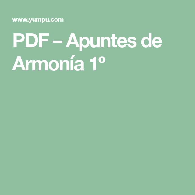 PDF – Apuntes de Armonía 1º | Art | Pinterest | Apuntes, Grado y Nota