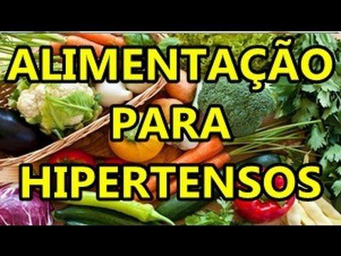 Alimentacao Para Hipertensos 10 Alimentos Que Ajudam A Baixar A