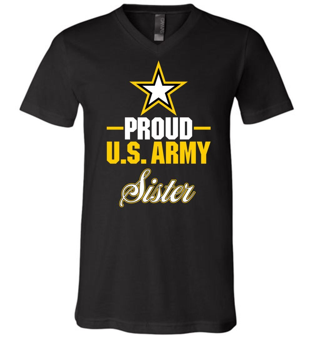 Proud U.S. Army Sister Unisex V-Neck T-Shirt