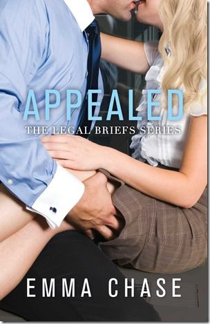 Review: Appealed (Legal Briefs #3) by Emma Chase - This was EVERYTHING I could have wanted! #5stars