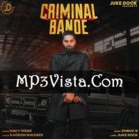 Criminal Bande Mp3 Song Download 128kbps 320kbps No Pop Ads Mp3 Song Mp3 Song Download Pop Ads