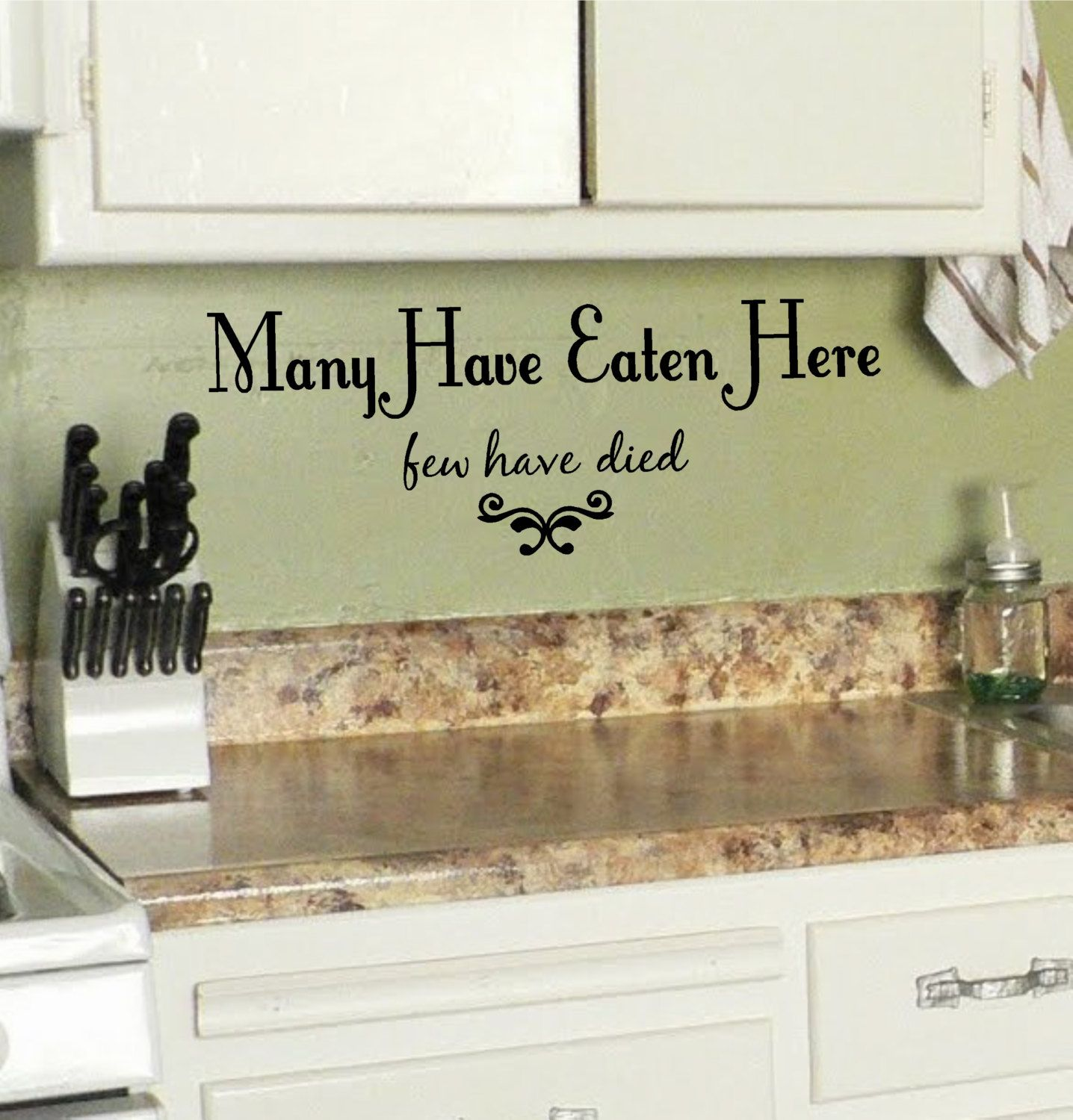Kitchen Many Have Eaten Here Few Have Died Vinyl Wall Decal Etsy Kitchen Wall Quotes Vinyl Wall Decals Kitchen Kitchen Vinyl