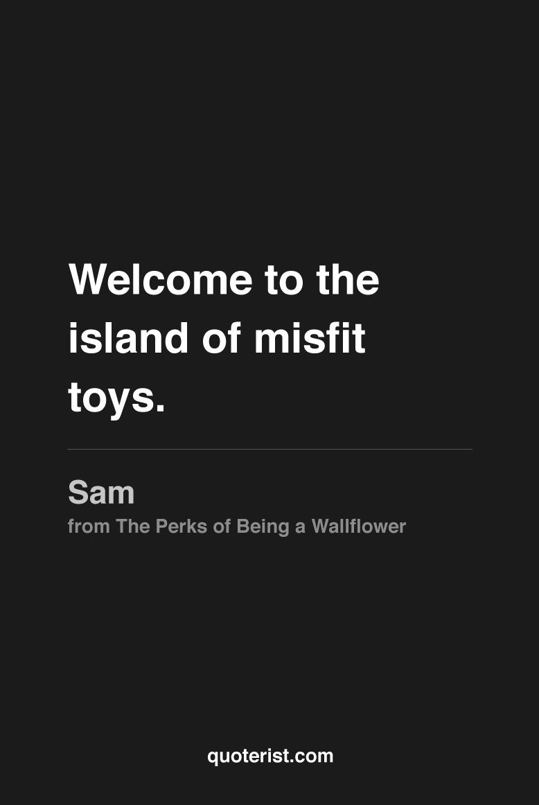 Island Of Misfit Toys Quotes 117