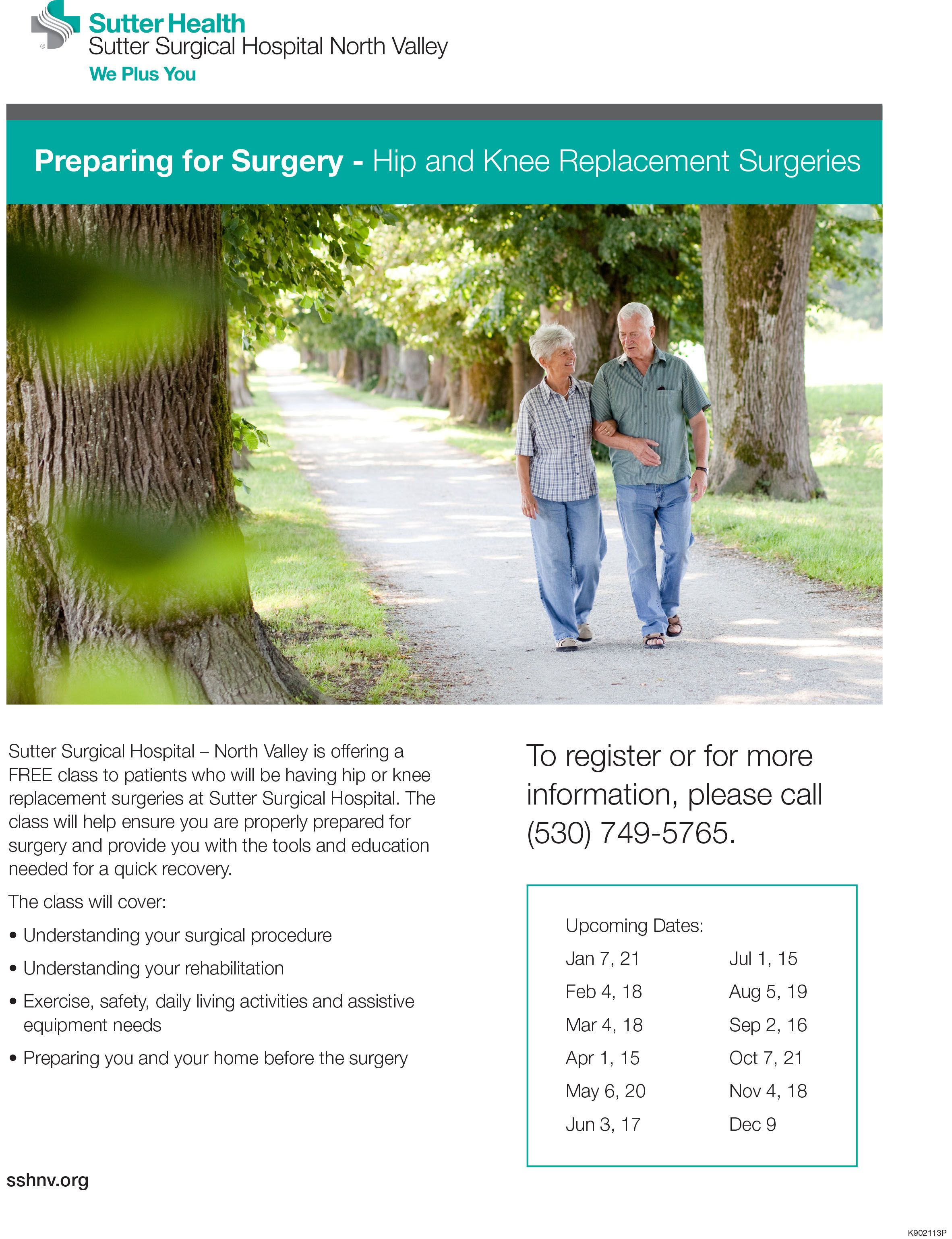 We offer joint replacement preop classes to Sutter