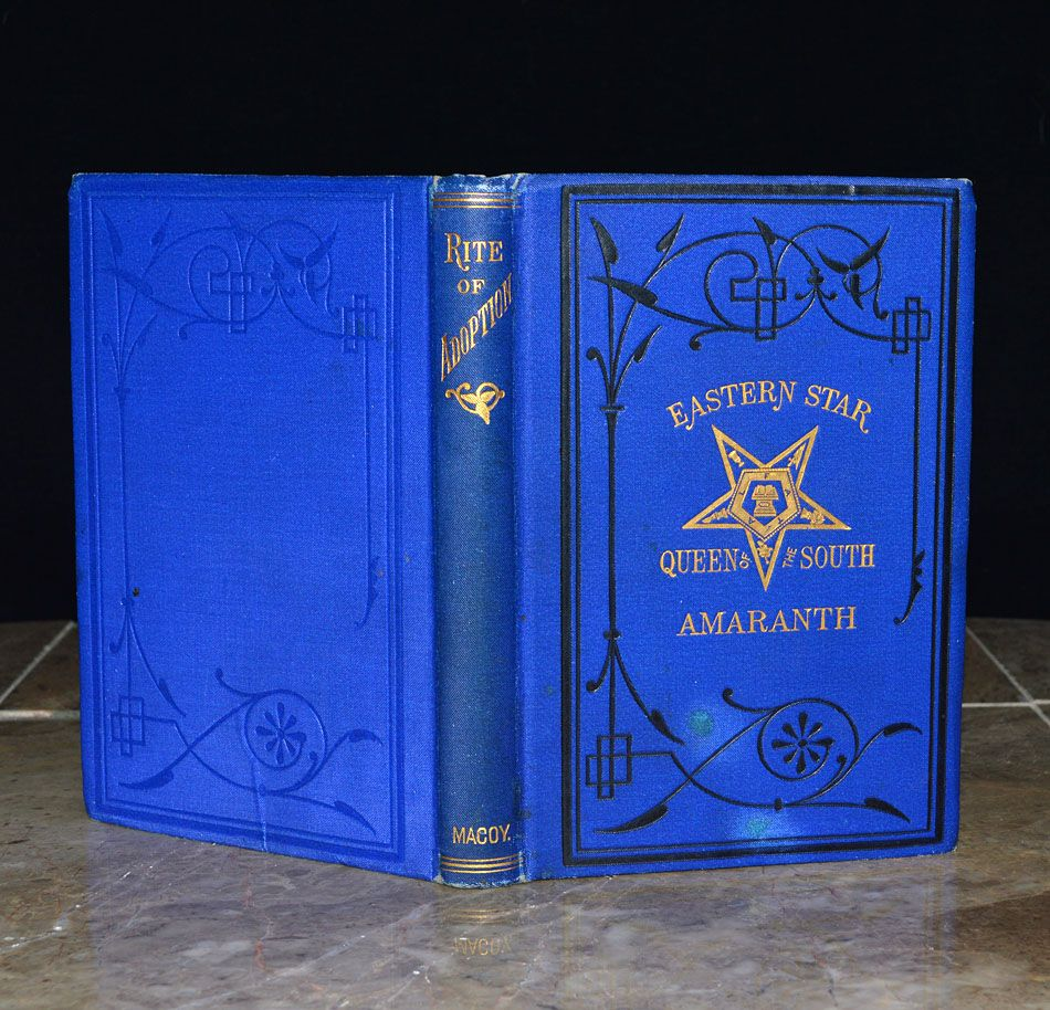 Complete Book Of Instruction For The Eastern Star And Its Higher