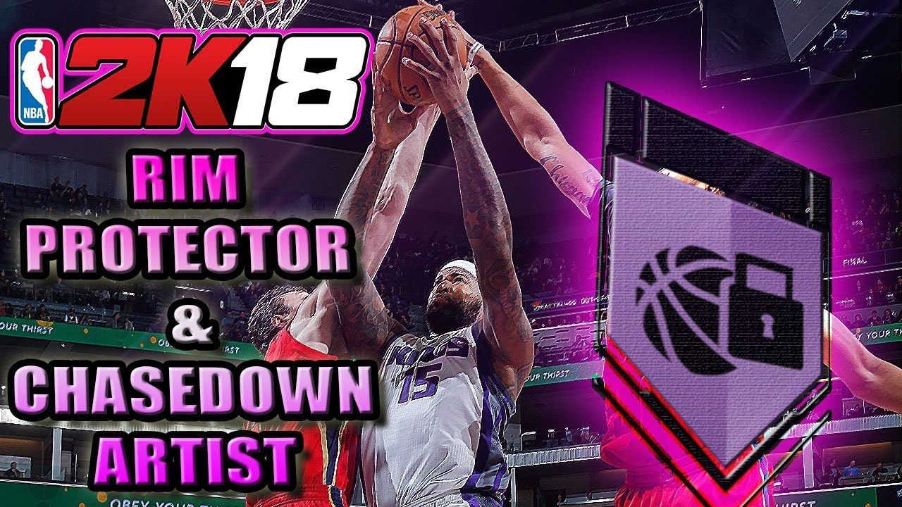 Nba 2k18 How To Get Rim Protector Chasedown Artist Badges Fast