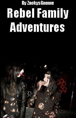 """You should read """"Rebel Family Adventures (A Call Me Dad Sequel)"""" on #Wattpad. #fanfiction"""