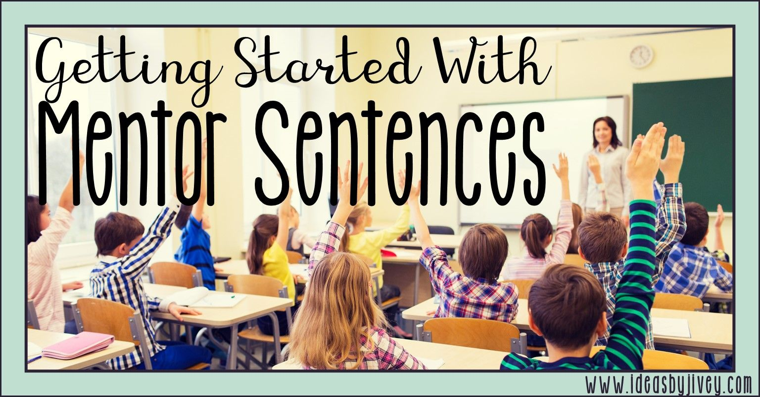 Getting Started With Mentor Sentences