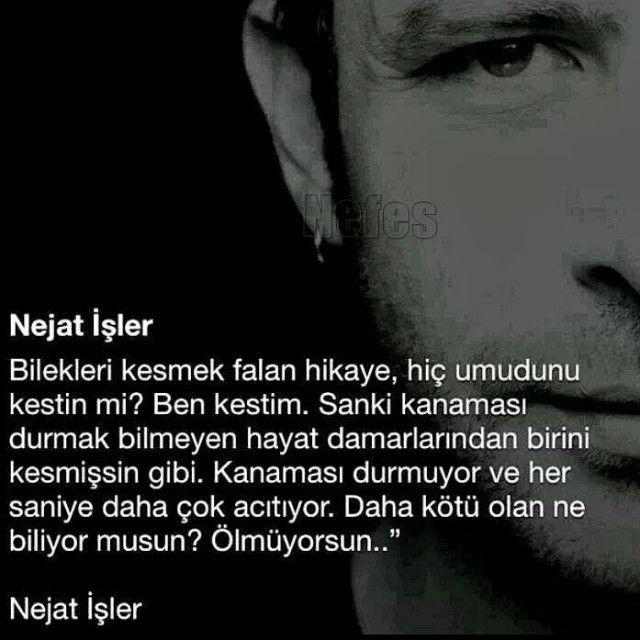 Daha Kotu Olan Ne Biliyormusun Olmuyorsun Nejatisler Quotations Turkish Quotes Poem Quotes