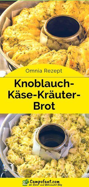 Omnia Rezept: Knoblauch-Käse-Kräuter-Brot – Campofant