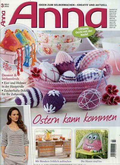 Ostern kann kommen. Gefunden in: Anna, Nr. 3/2016 | * ✘ Crochet ...