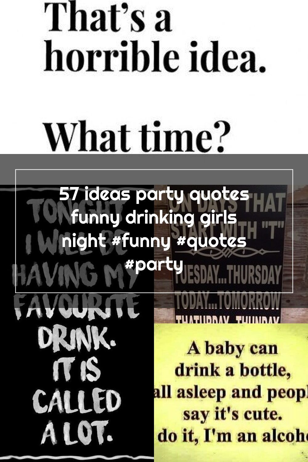 57 Ideas Party Quotes Funny Drinking Girls Night Funny Quotes Party In 2020 Party Quotes Funny Party Quotes Drinking Humor