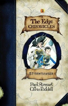 Stormchaser ( Edge Chronicles Book 2) by Paul Stewart and Chris Riddell