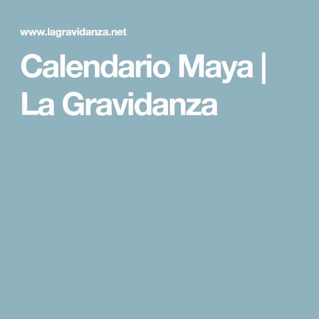 Calendario Maya Gravidanza.Calendario Maya La Gravidanza Attivita Educative