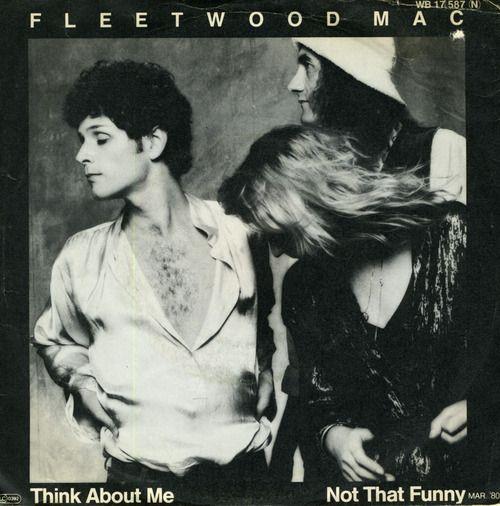 Fleetwood Mac Think About Me Fleetwood Mac Stevie Nicks Fleetwood Mac Fleetwood Mac Tusk