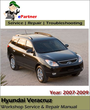 download hyundai veracruz ix55 service repair manual 2007 2009 rh pinterest ca 2010 hyundai veracruz service manual hyundai veracruz maintenance manual