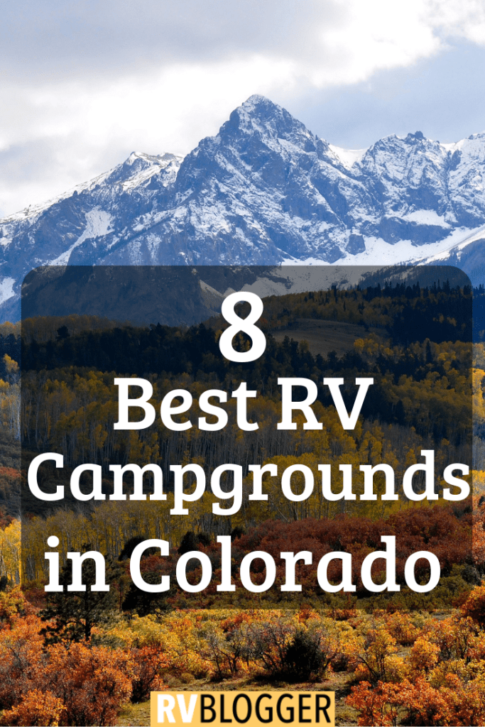 The 8 Best RV Campgrounds in Colorado – RVBlogger