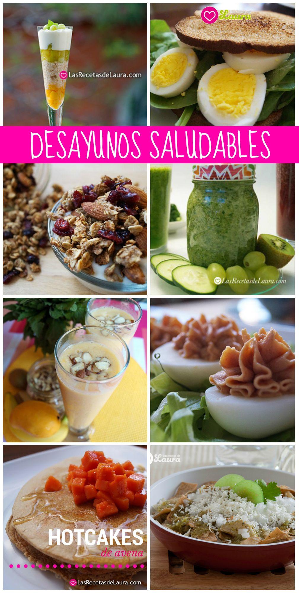 Las Recetas De Laura Mas De 30 Ideas De Desayunos Saludables Faciles Y Rapidos De Preparar Para Desayunos Faciles Y Saludables Desayunos Saludables Desayuno