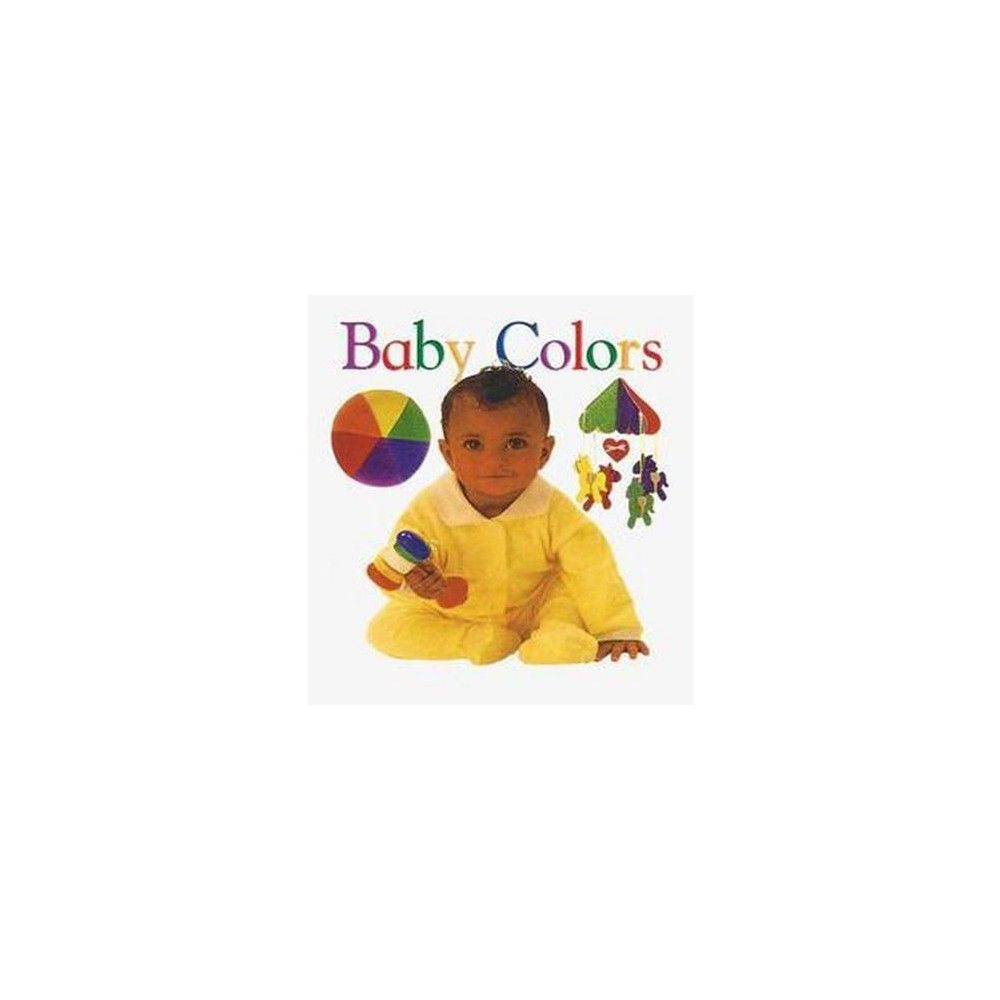 Baby Colors ( Padded Board Books)