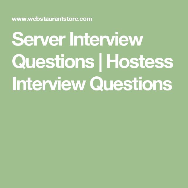 server interview questions hostess interview questions