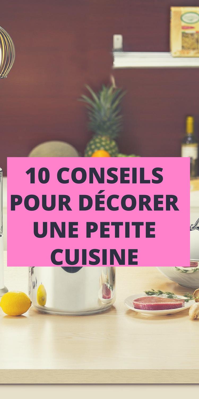 10 conseils pour habiller et d corer une petite cuisine d co int rieure pinterest petite. Black Bedroom Furniture Sets. Home Design Ideas