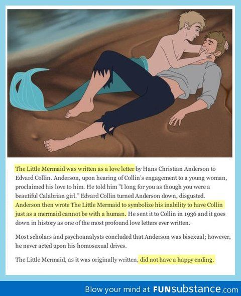 The little mermaid was written as a love letter by Hans Christian Anderson to Edward Collin! I'll never be able to see the little mermaid the same way again