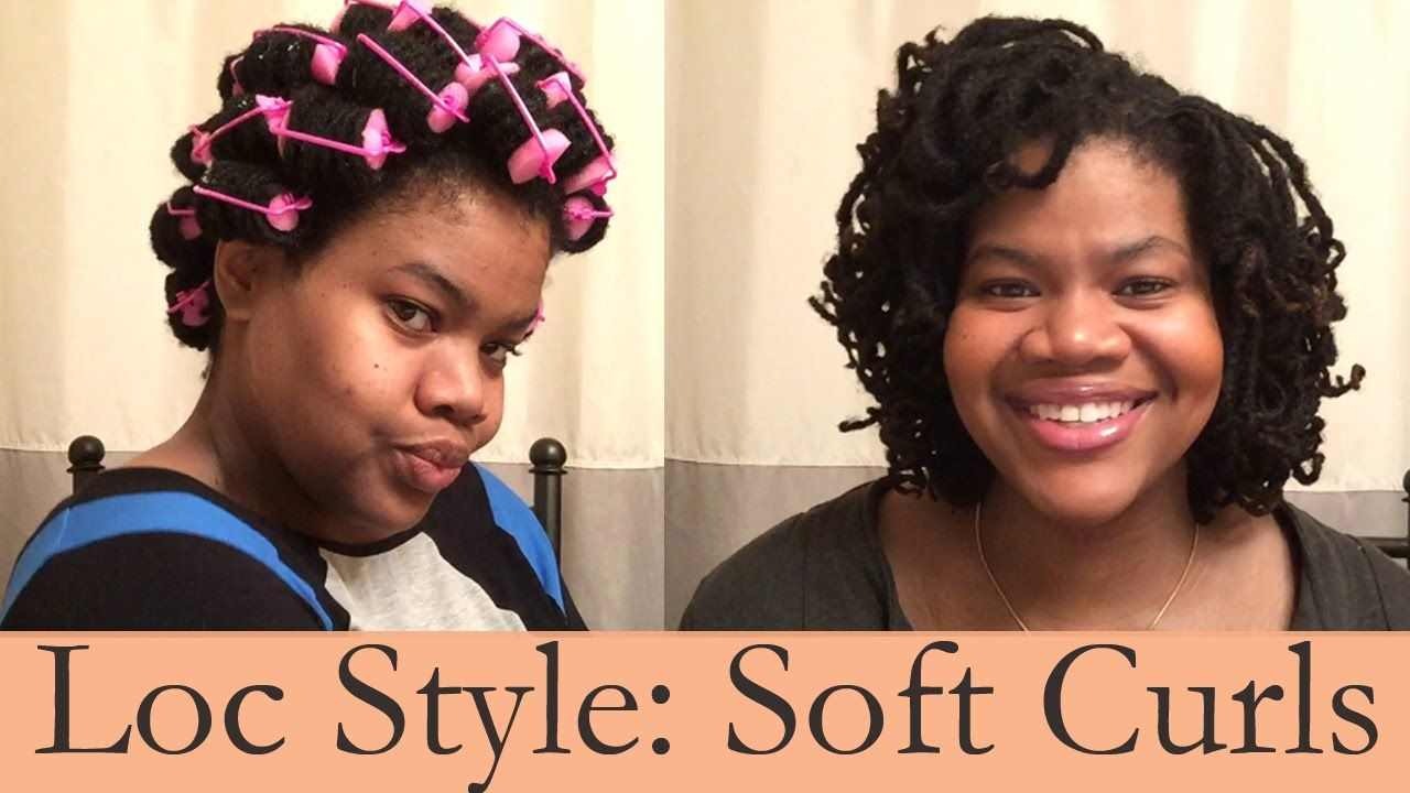 Loc Style: Super Soft Curls! - YouTube #softcurls
