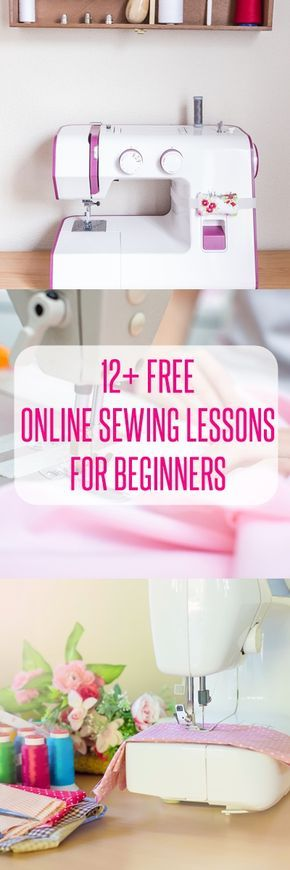TOP 12 Free Online Basic Sewing Classes for Beginners | Beginner ...