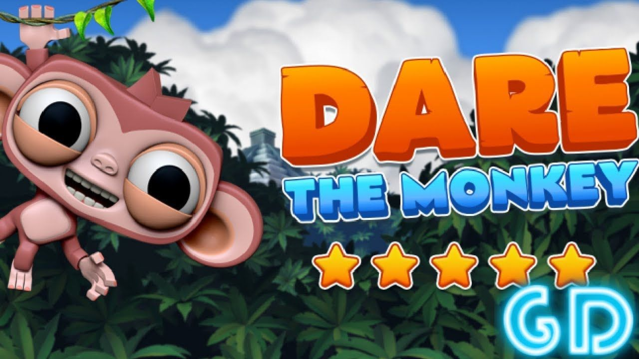 Dare The Monkey Gameplay Android & iOS Ios, Android, Dares