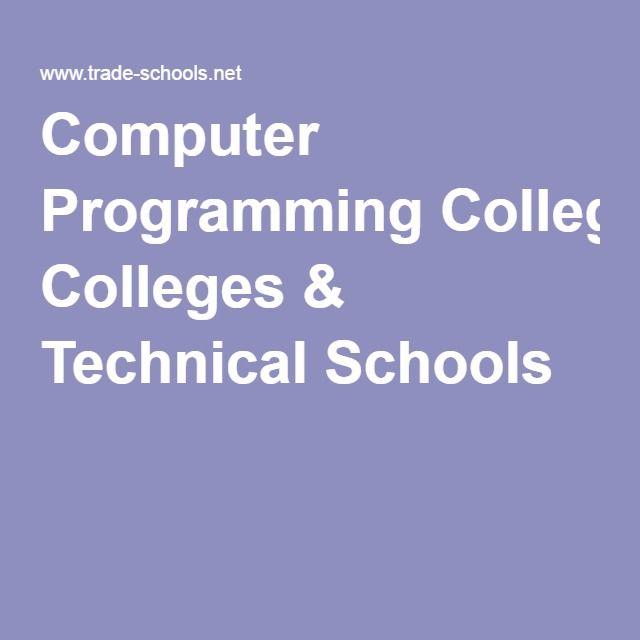 Computer programming colleges technical schools it information computer programming colleges technical schools fandeluxe Images