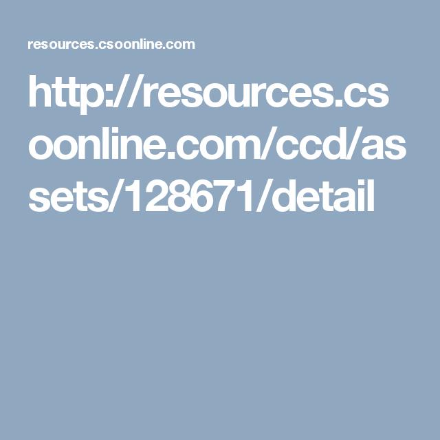 http://resources.csoonline.com/ccd/assets/128671/detail