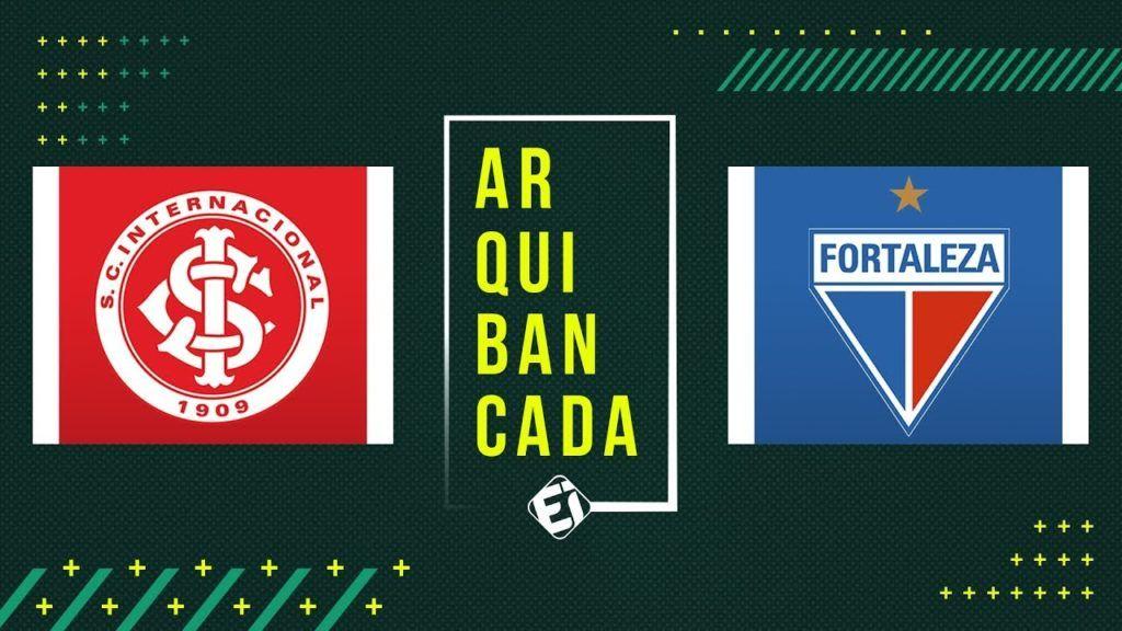 Internacional X Fortaleza No Esporte Interativo Narracao Online Futebol Ao Vivo Campeonato Brasileiro Futebol Stats Futebol Ao Vivo Esporte Interativo Campeonato Brasileiro
