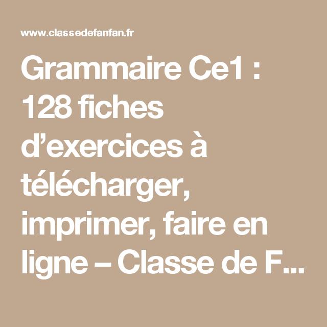 Grammaire ce1 128 fiches d exercices t l charger imprimer faire en ligne classe de - Grammaire ce1 a imprimer ...