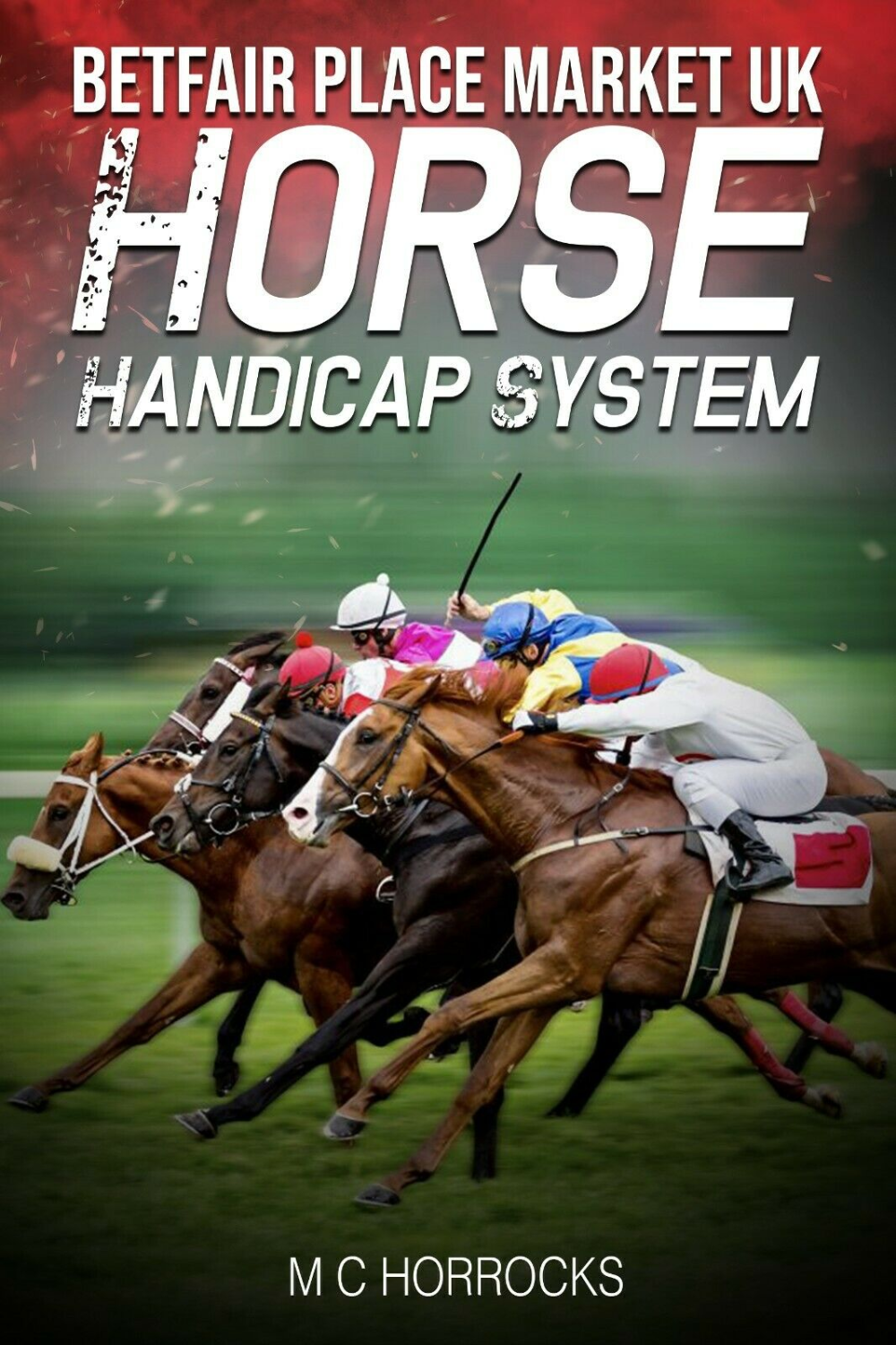 British horse racing betting systems online betting sites legal