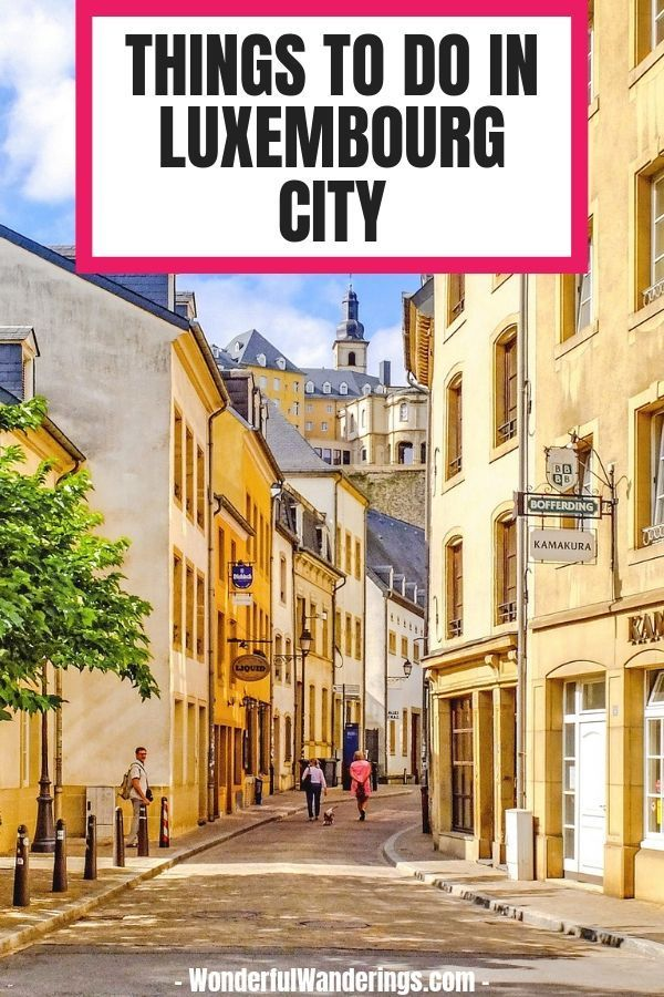 A list of things to do in Luxembourg City to plan your trip | Luxembourg travel | beautiful places in Luxembourg | Luxembourg Old Town | Luxembourg day trip | Luxembourg food | Luxembourg restaurants | where to stay in Luxembourg | Luxembourg hotels