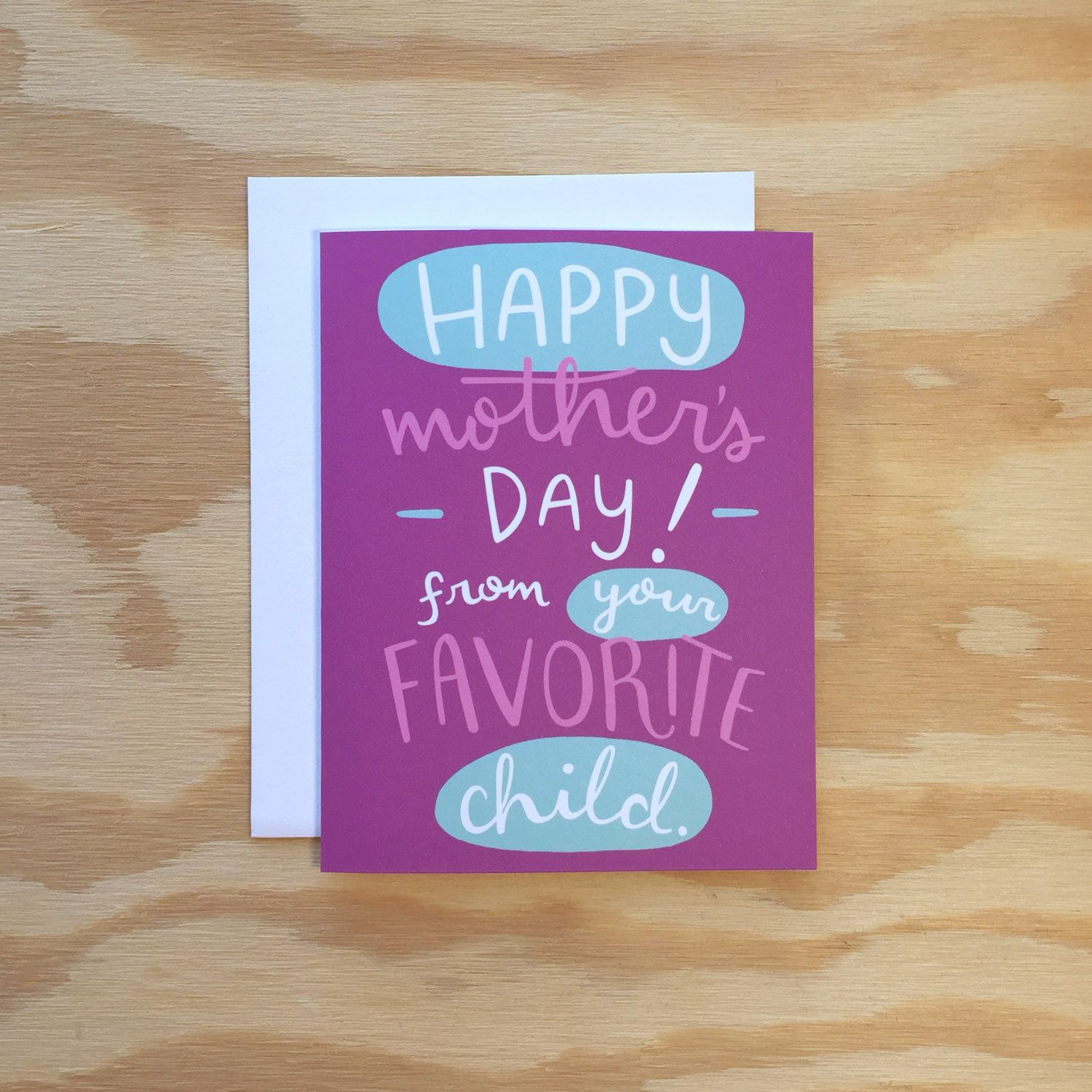 Happy mothers day from your favorite child greeting card