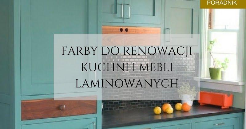 Odnawialnia Farby Wielozadaniowe Do Renowacji Kuchni Lazienek I Trudnych Powierzchni Decor Home Decor Decals Home Decor