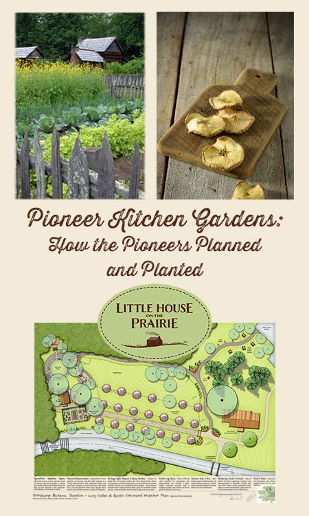Happy garden week! How did the pioneers grow their food? We\'ve got ...