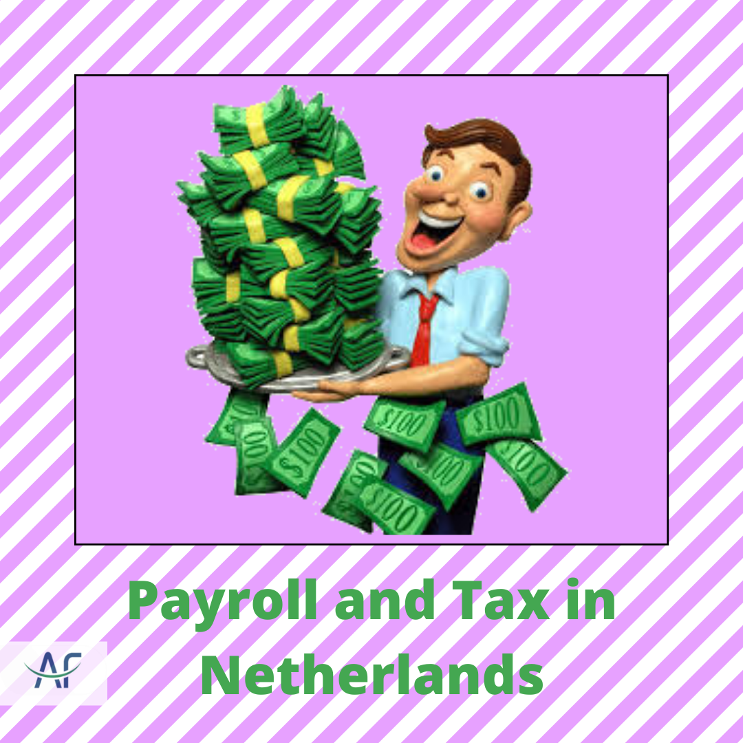 Payroll and Tax in Netherlands in 2020 Payroll,