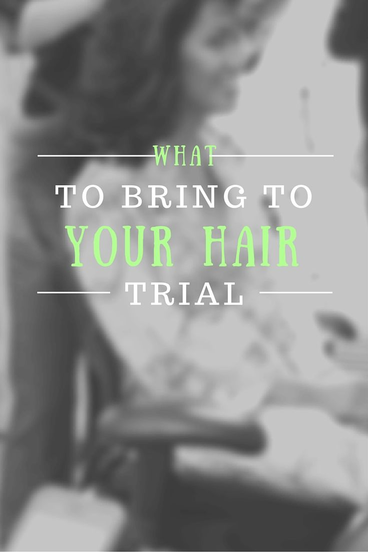 What to bring to your hair trial trials updo and hair type