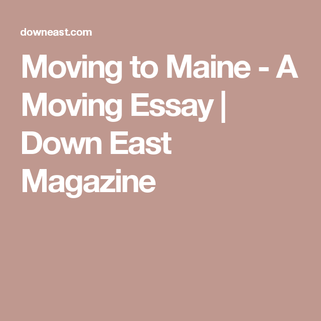 Moving to Maine - A Moving Essay | Down East Magazine