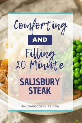 and Filling 20 Minute Salisbury Steak, Comforting and Filling 20 Minute Salisbury Steak,
