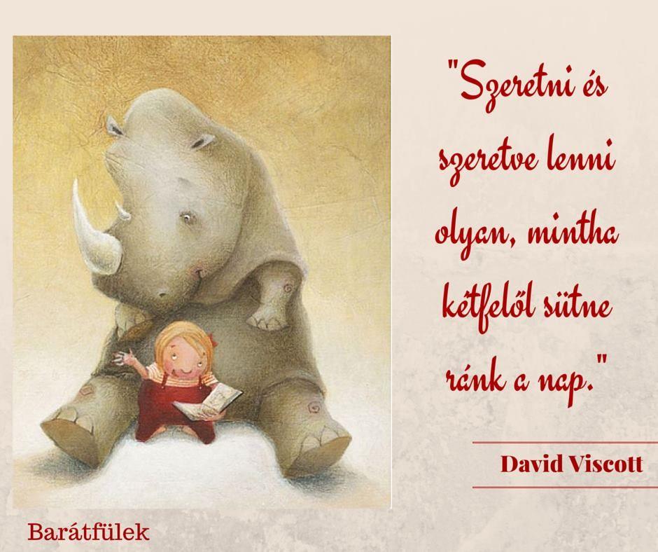 idézetek az igaz szeretetről David Viscott idézet a kölcsönös szeretetről. A kép forrása