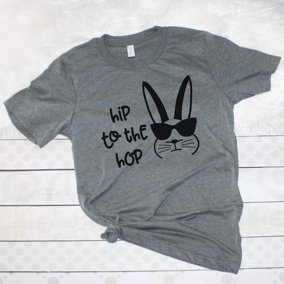90736b00a Hip to the Hop Easter Tee, Funny Easter Shirt Adult, Ladies Easter Shirt,  Hippity Hoppity, Too Hip t
