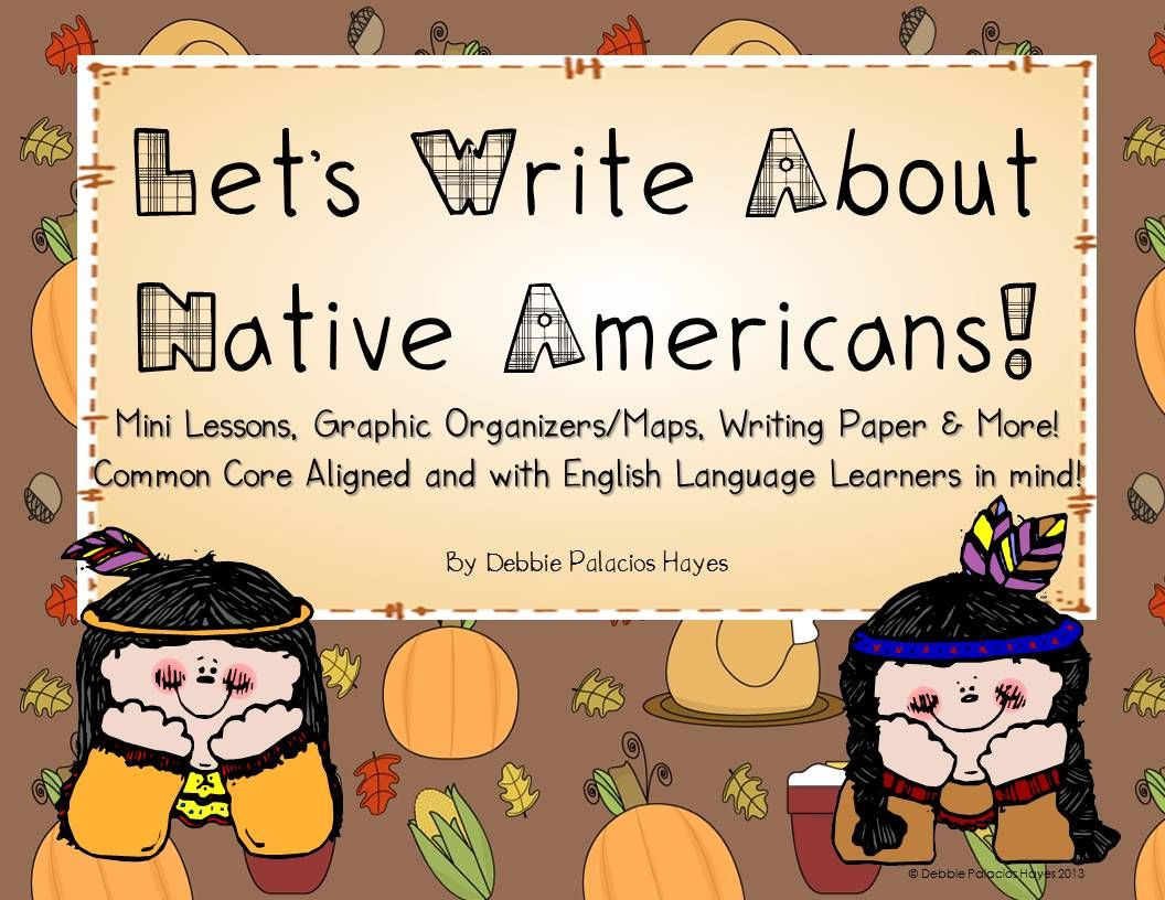 Let S Write About Native Americans A Thanksgiving Writing